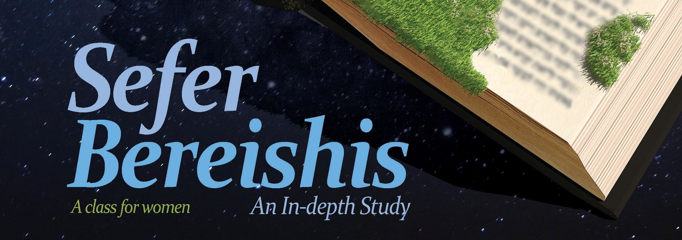 Sefer Bereishis - An In-depth Study