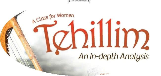 Tehillim - An in-depth analysis